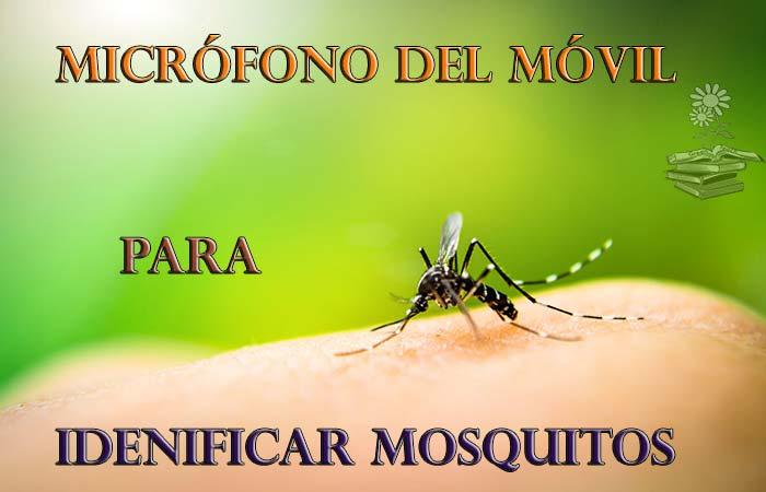 micrófono del móvil para identificar mosquitos Portada