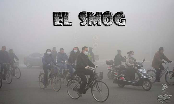 Smog: qué es, tipos, causas, consecuencias y soluciones