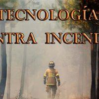 Tecnología para prevenir y controlar incendios