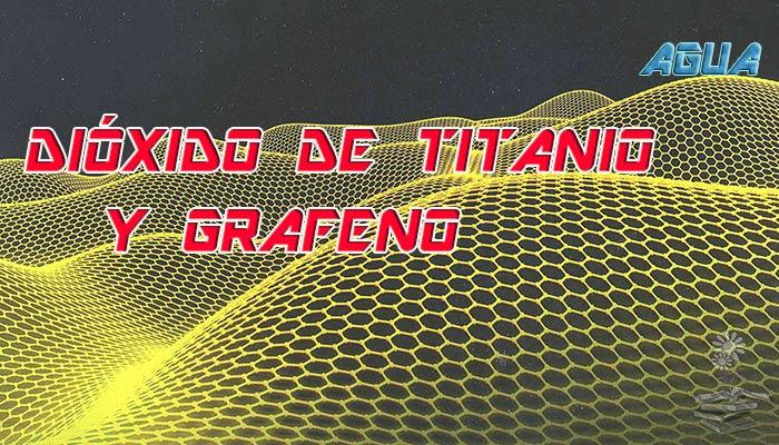 dioxido de titanio y grafeno apra purificar agua portada